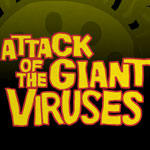 Attack Of The Giant Virus