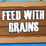 Feed With Brains